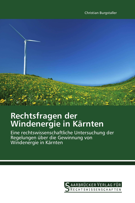 Rechtsfragen der Windenergie in Kärnten