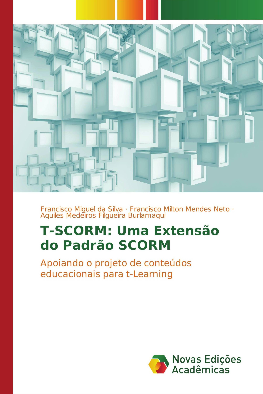 T-SCORM: Uma Extensão do Padrão SCORM