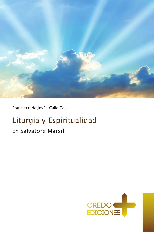Liturgia y Espiritualidad