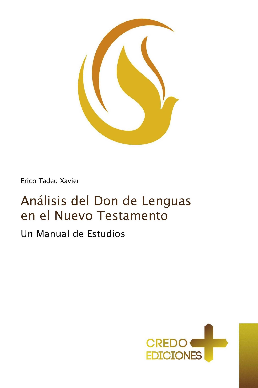 Análisis del Don de Lenguas en el Nuevo Testamento