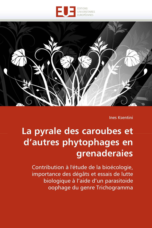 La pyrale des caroubes et d'autres phytophages en grenaderaies
