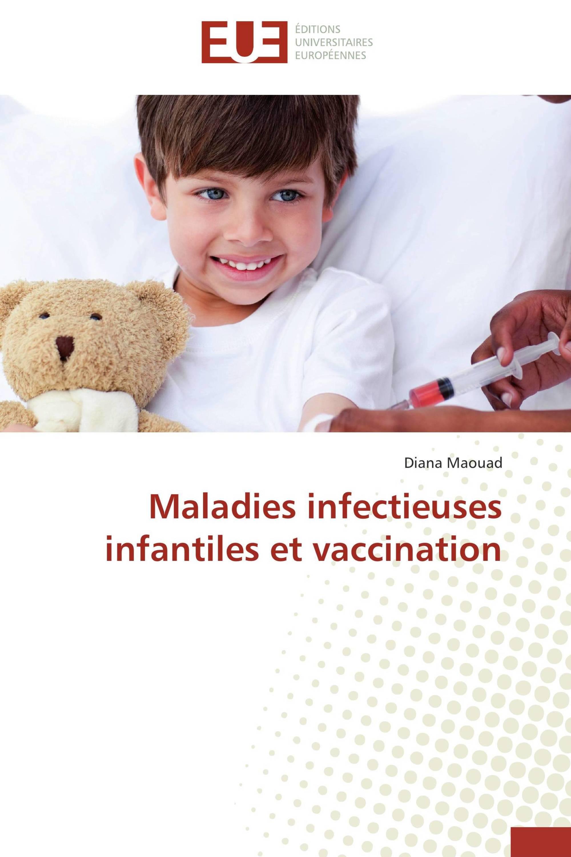 Maladies infectieuses infantiles et vaccination