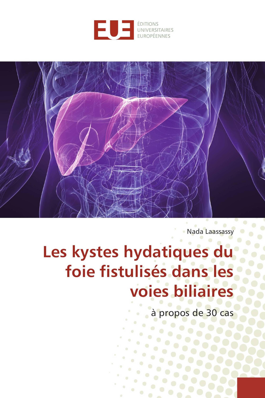 Les kystes hydatiques du foie fistulisés dans les voies biliaires