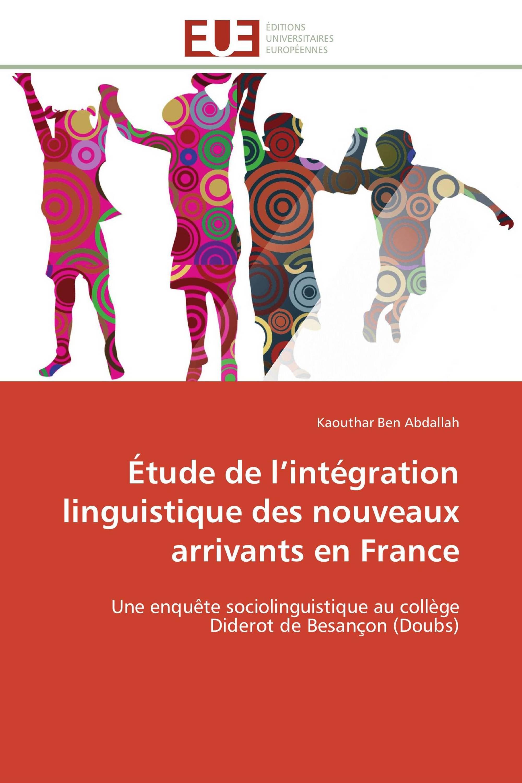 Étude de l'intégration linguistique des nouveaux arrivants en France