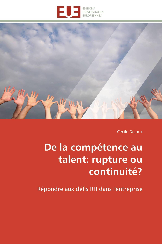 De la compétence au talent: rupture ou continuité?
