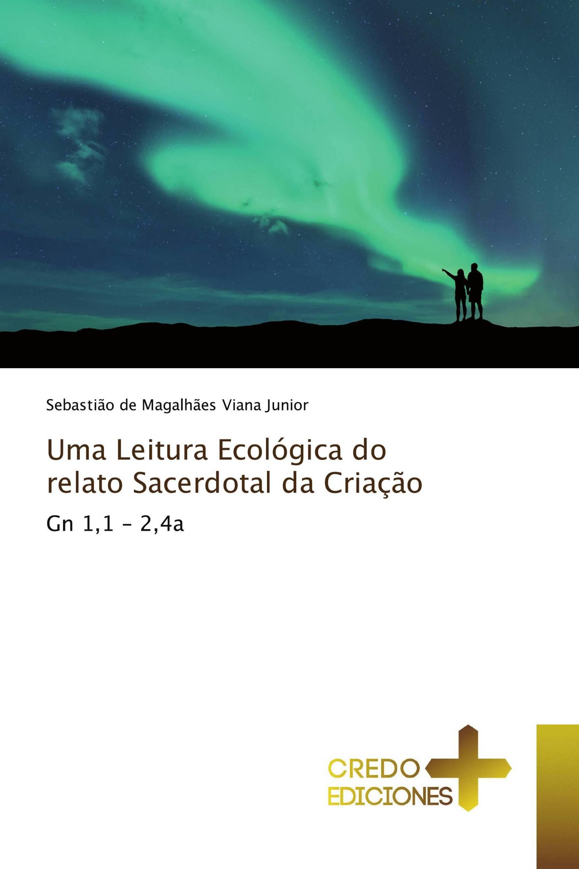 Uma Leitura Ecológica do relato Sacerdotal da Criação