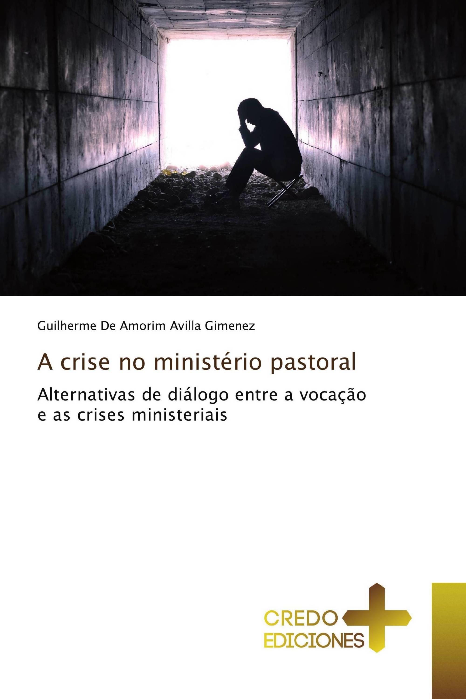 A crise no ministério pastoral