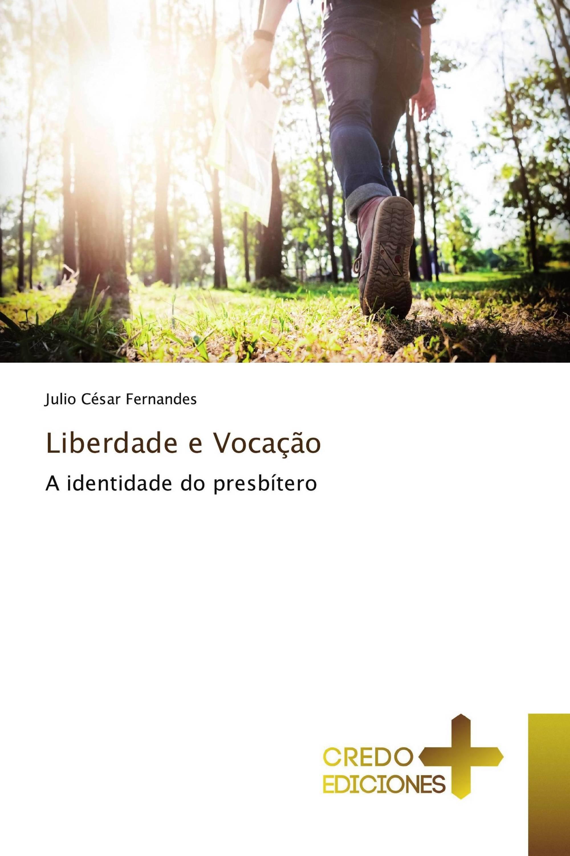 Liberdade e Vocação
