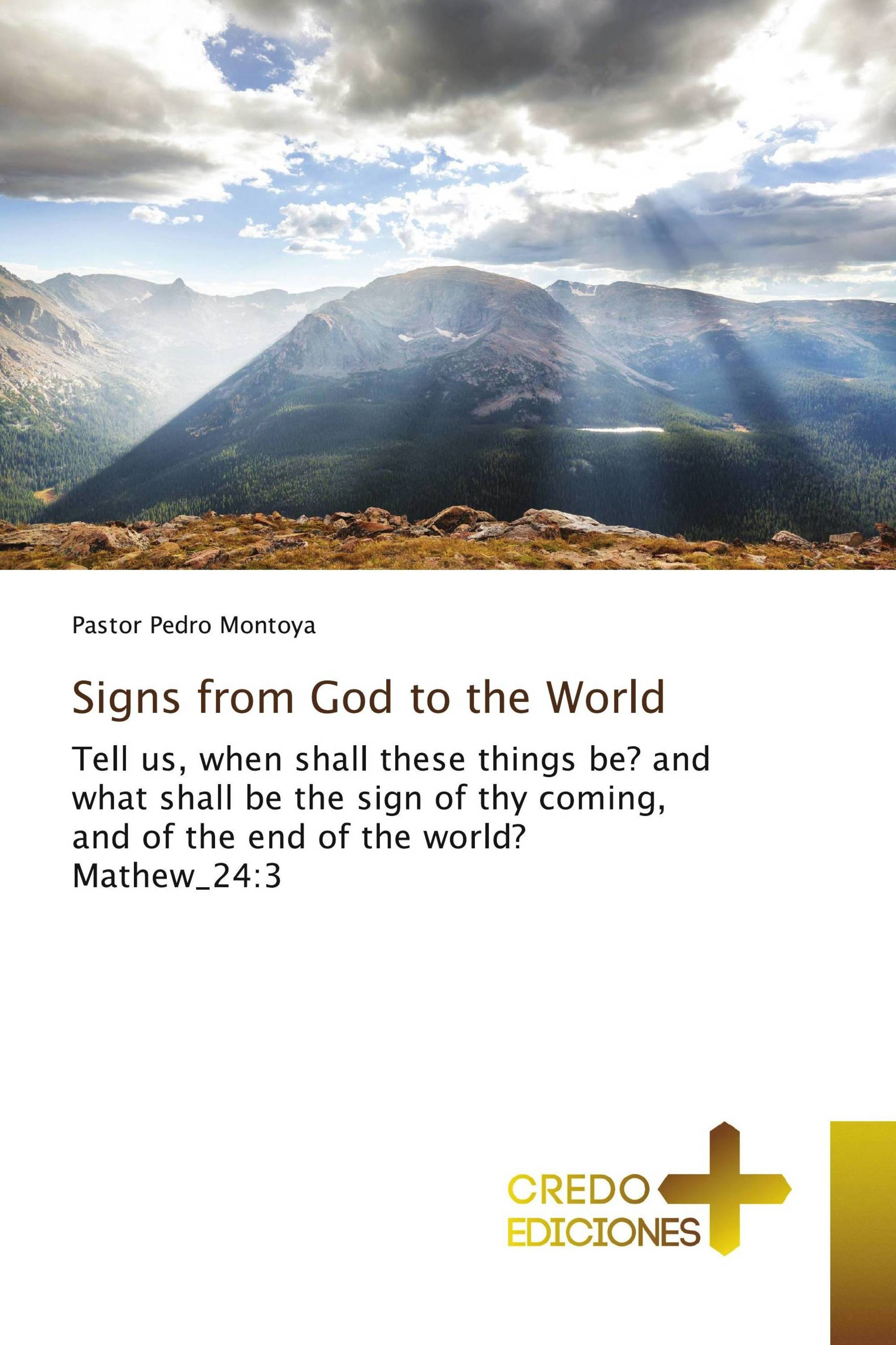 Signs from God to the World / 978-613-2-57653-8 / 9786132576538