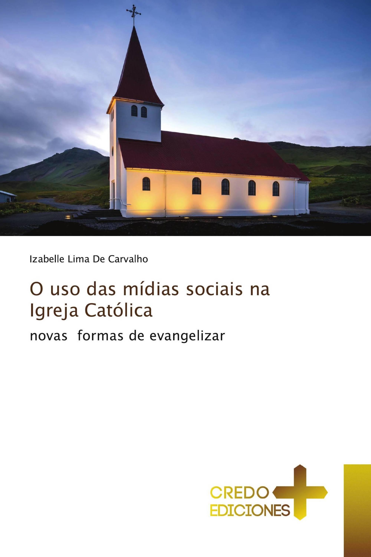 O uso das mídias sociais na Igreja Católica