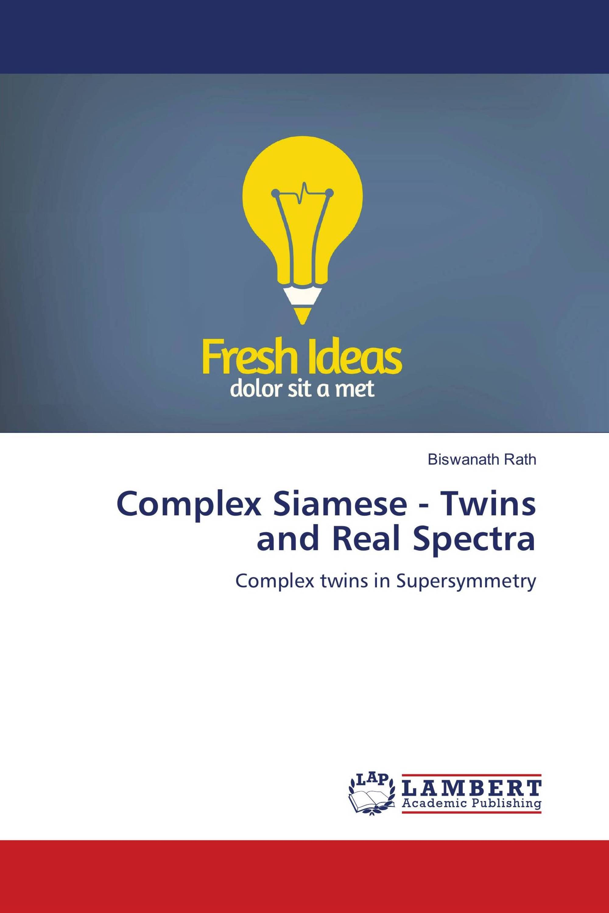 Complex Siamese - Twins and Real Spectra