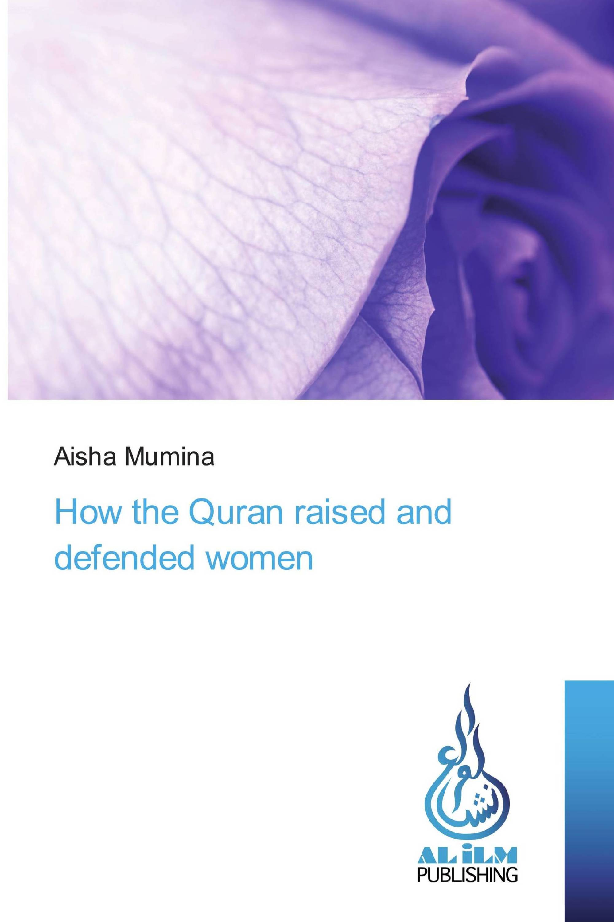 How the Quran raised and defended women