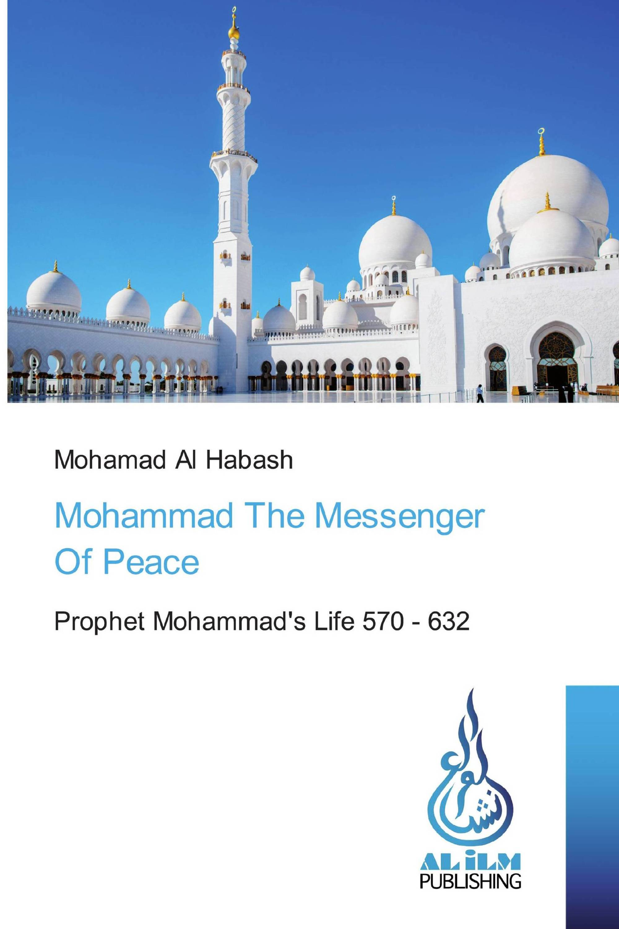 Mohammad The Messenger Of Peace