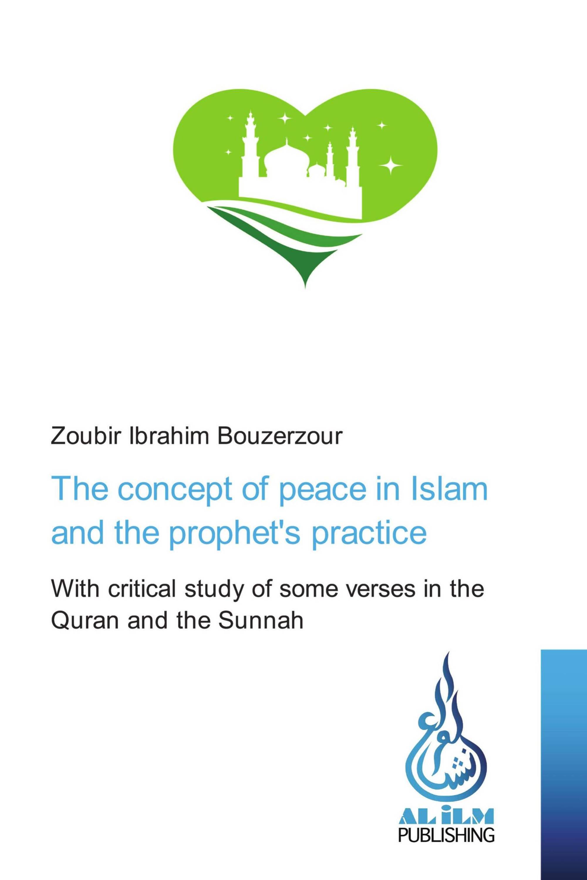 The concept of peace in Islam and the prophet's practice