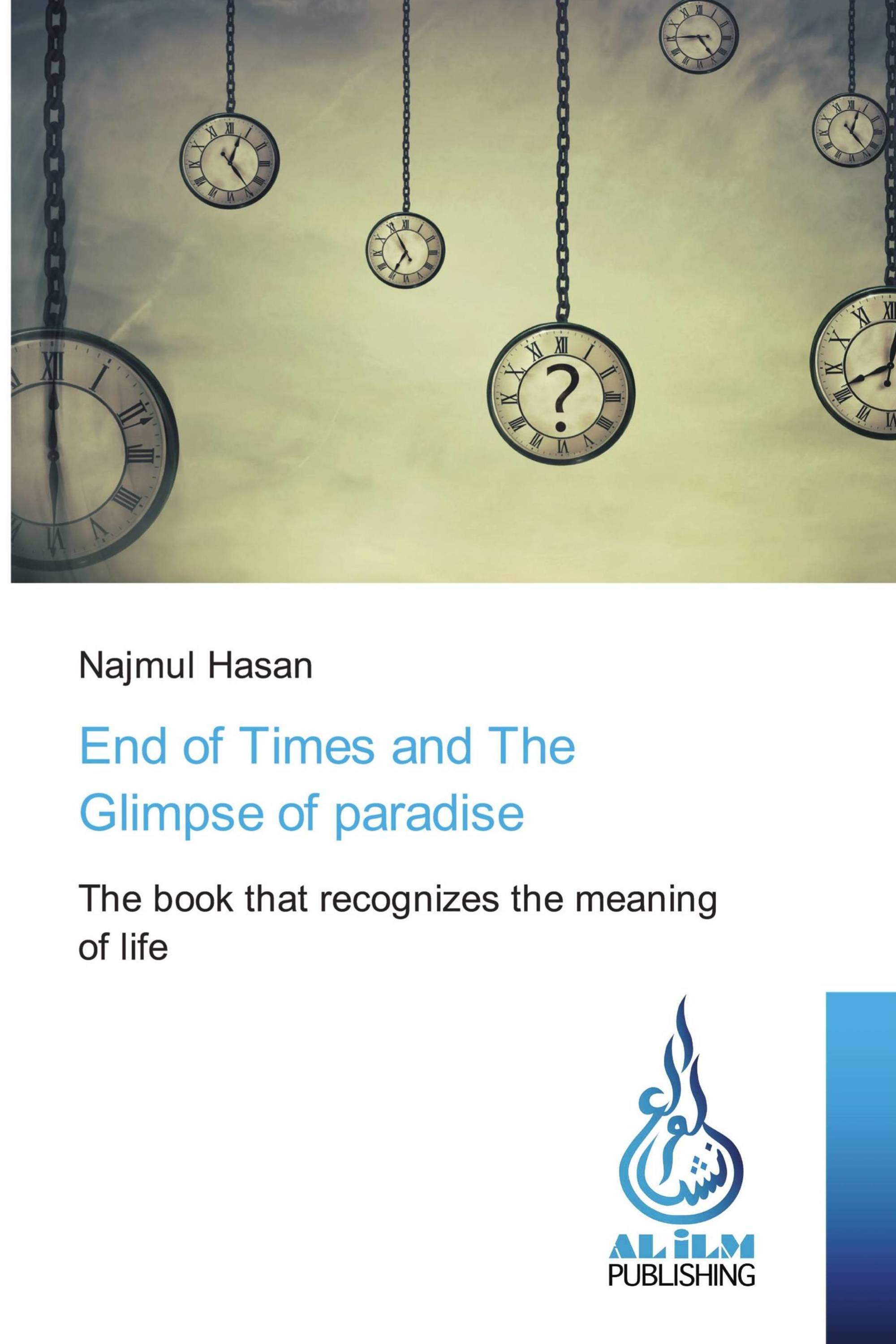 End of Times and The Glimpse of paradise