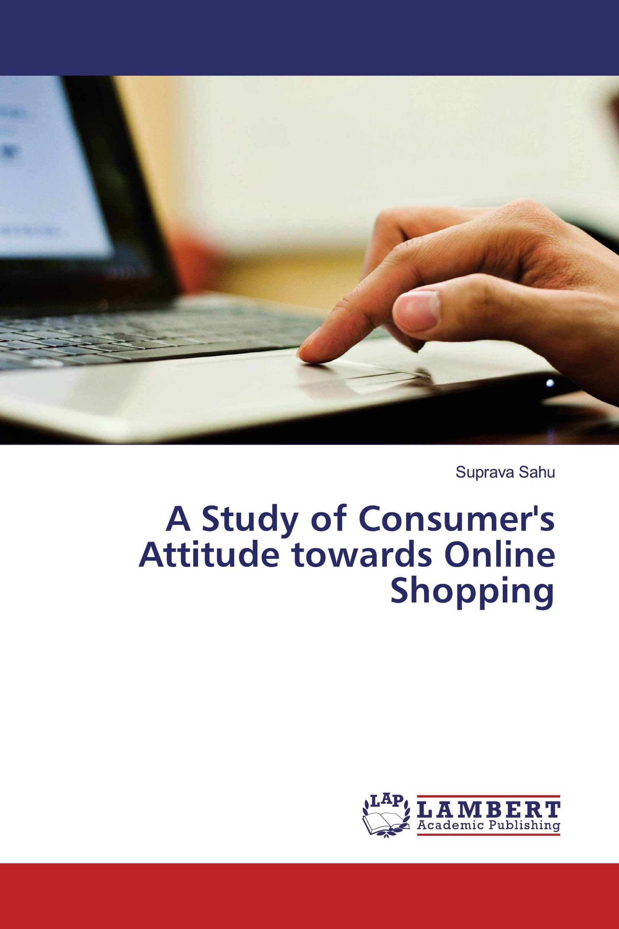 bd66c2475 A Study of Consumer s Attitude towards Online Shopping   978-613-6 ...