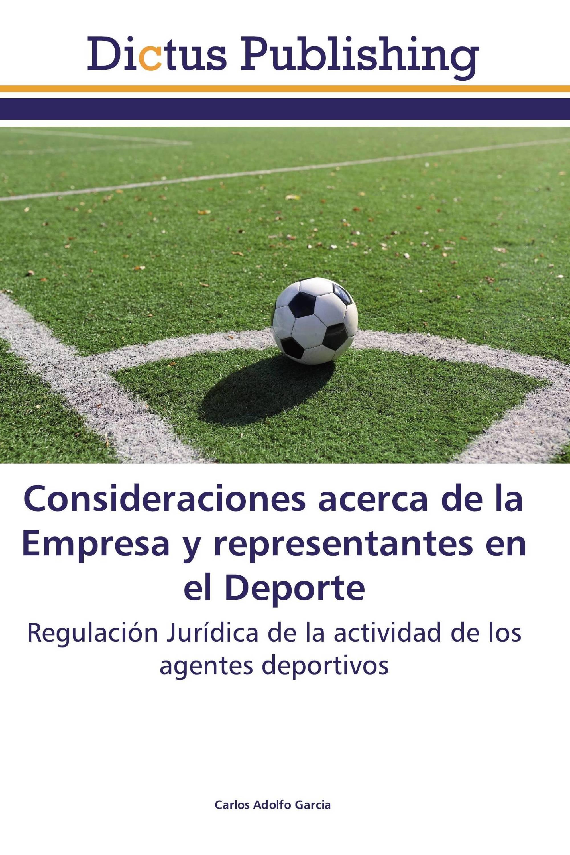 Consideraciones acerca de la Empresa y representantes en el Deporte