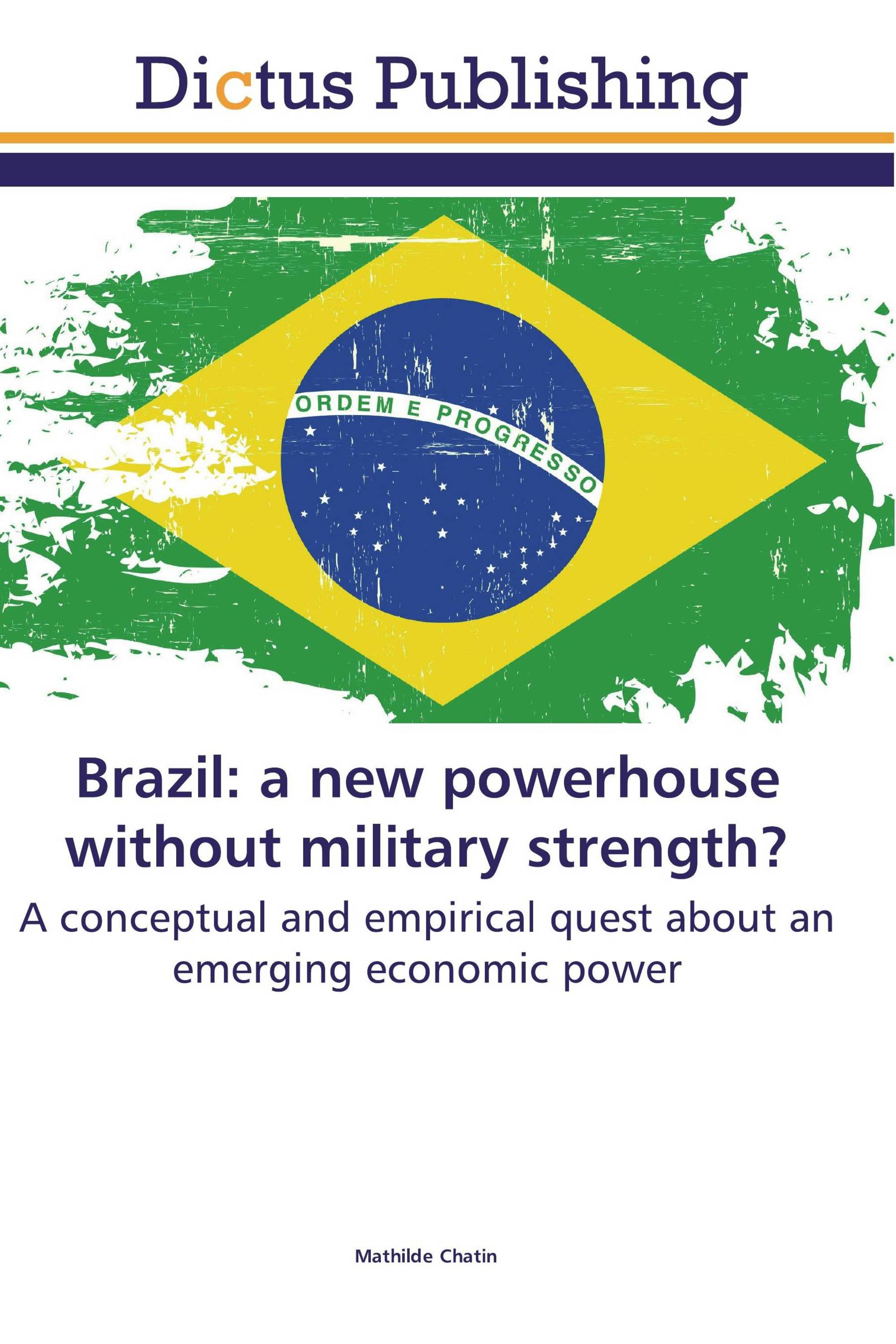 Brazil: a new powerhouse without military strength?