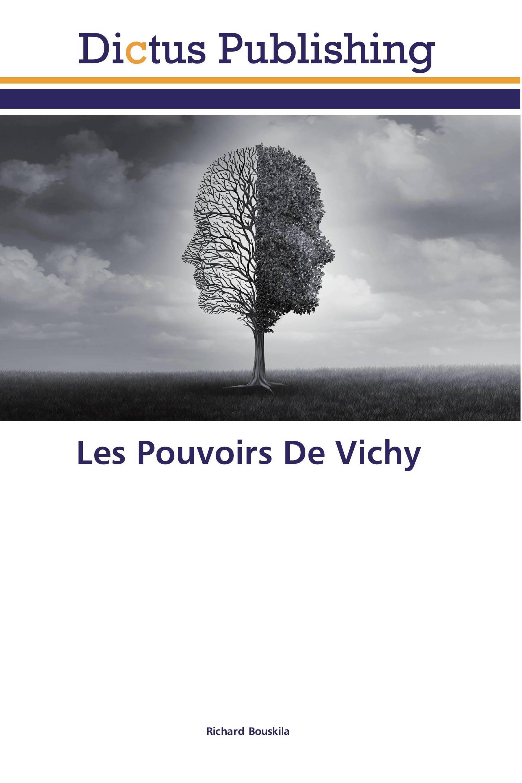 Les Pouvoirs De Vichy
