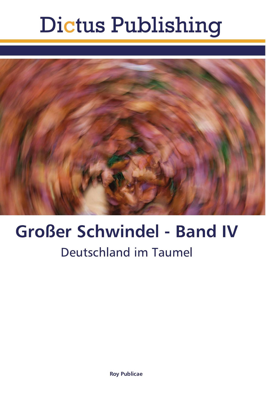 Großer Schwindel - Band IV