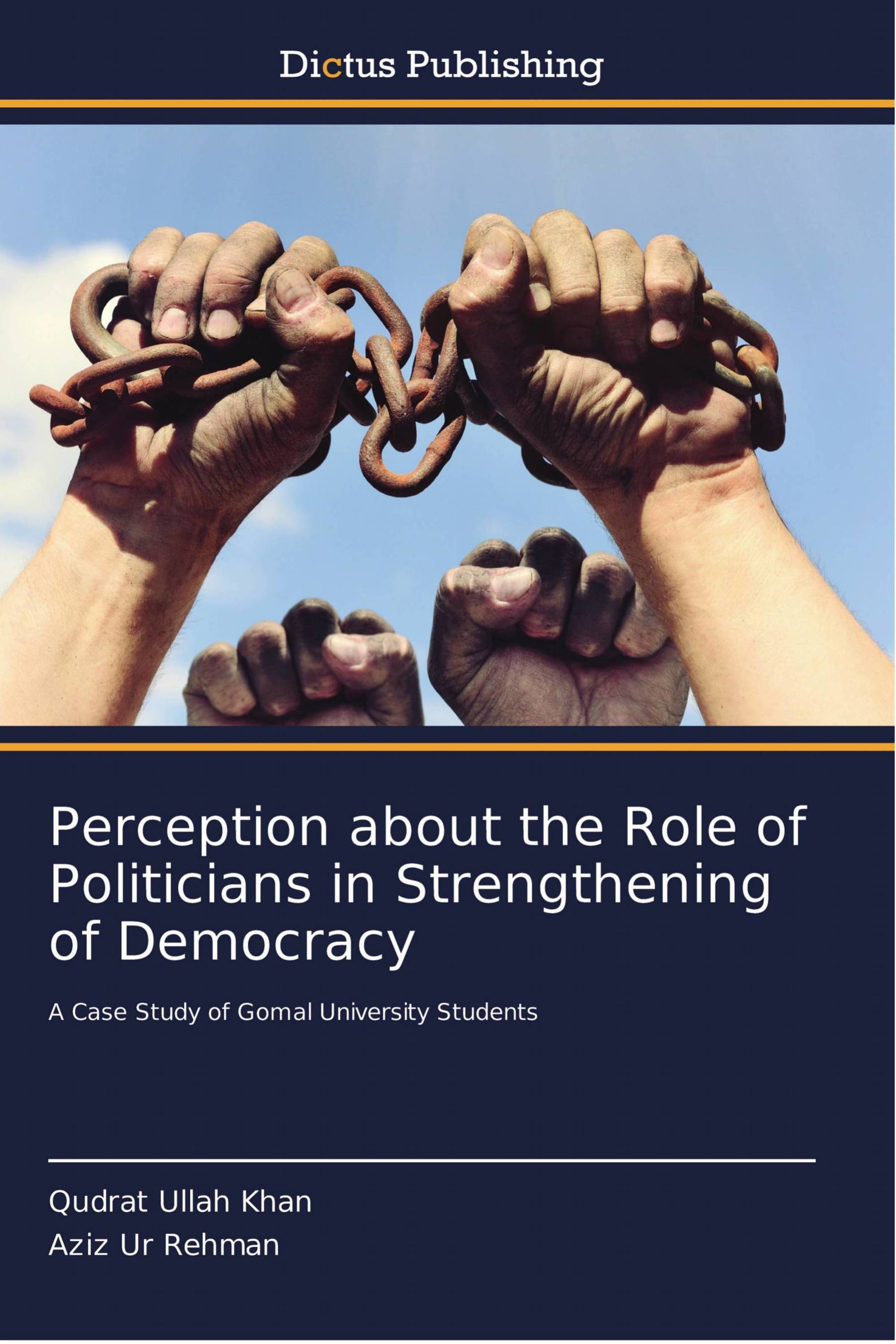 Perception about the Role of Politicians in Strengthening of Democracy