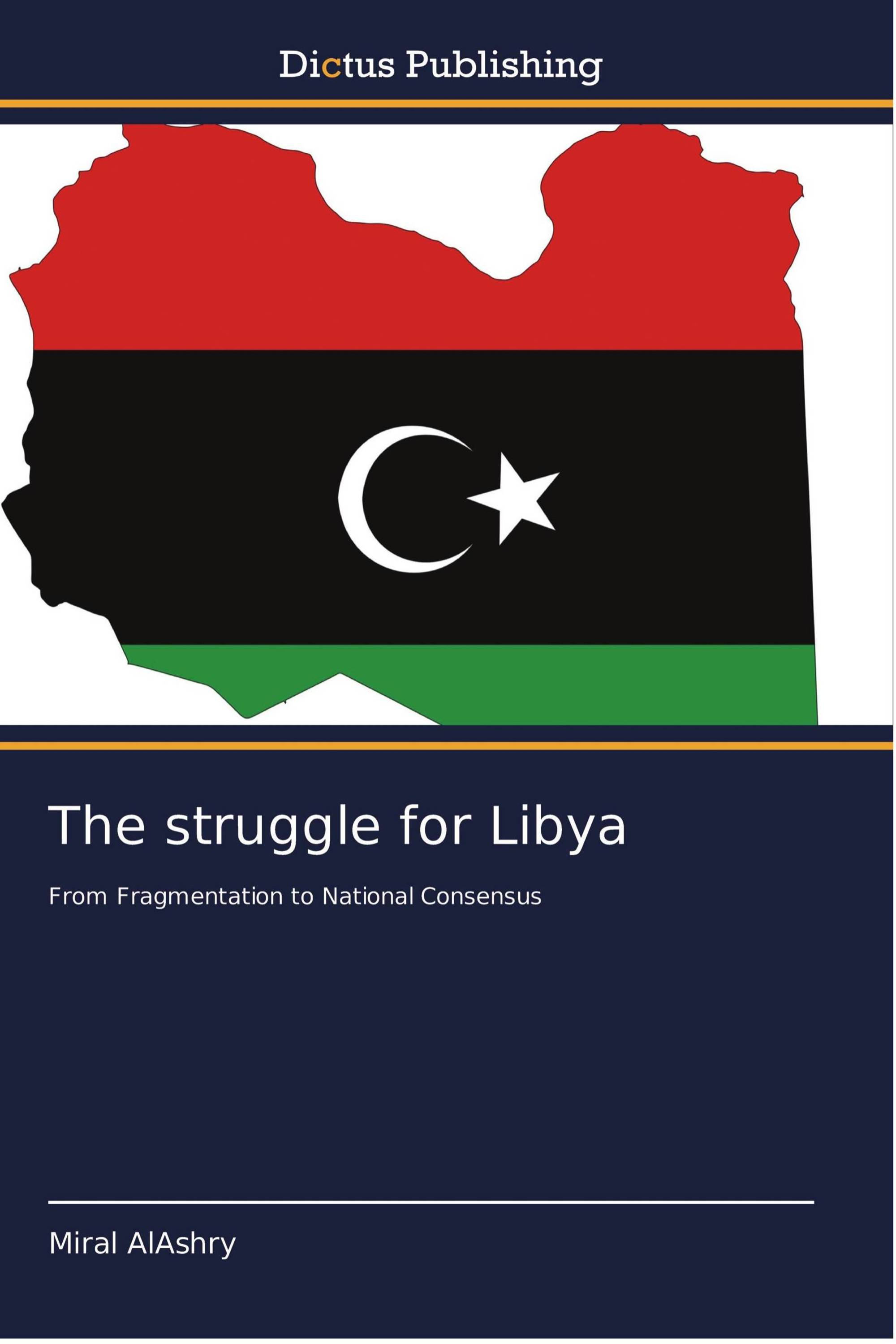 The struggle for Libya