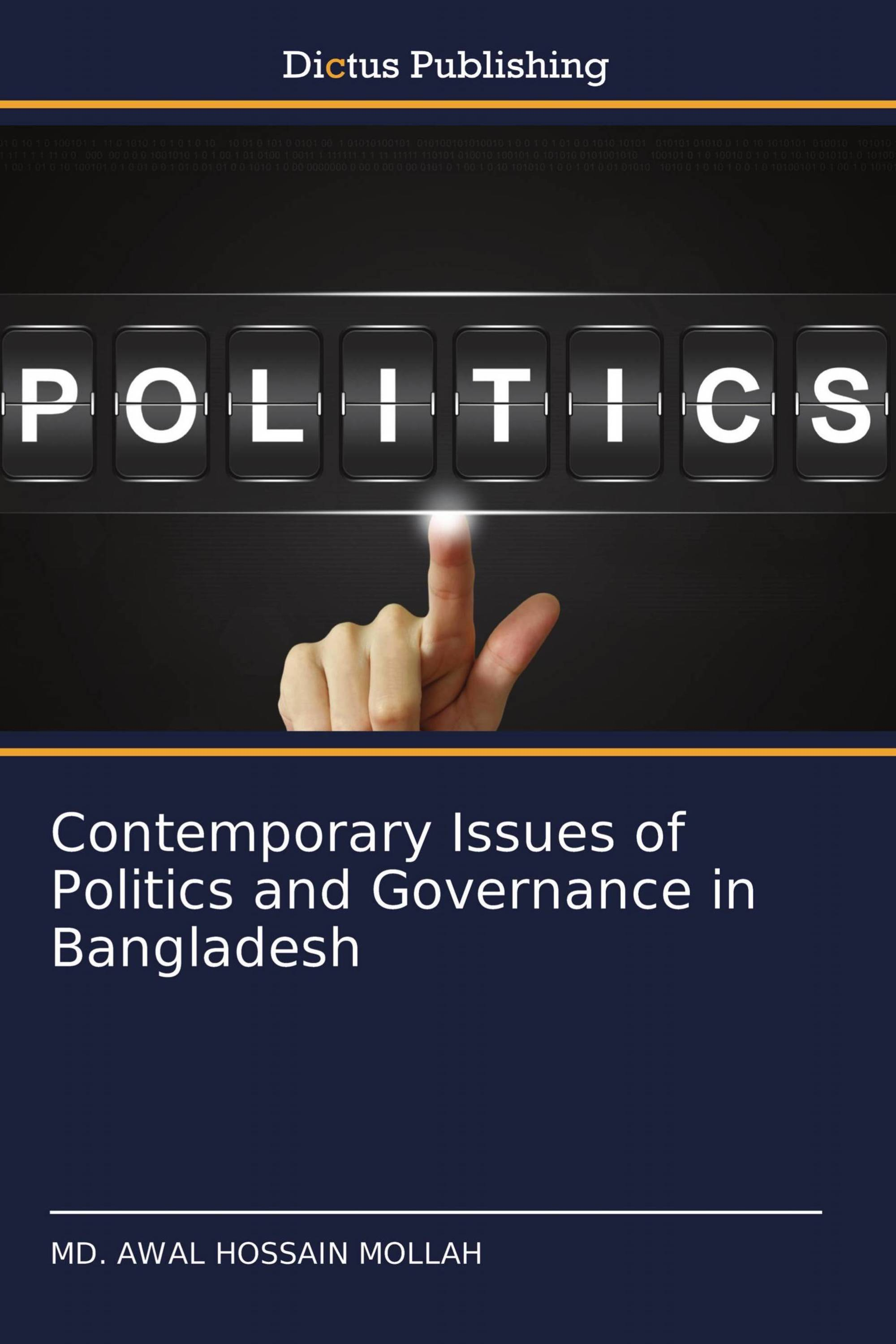 Contemporary Issues of Politics and Governance in Bangladesh