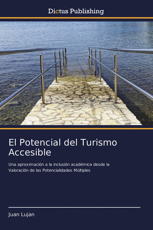 El Potencial del Turismo Accesible