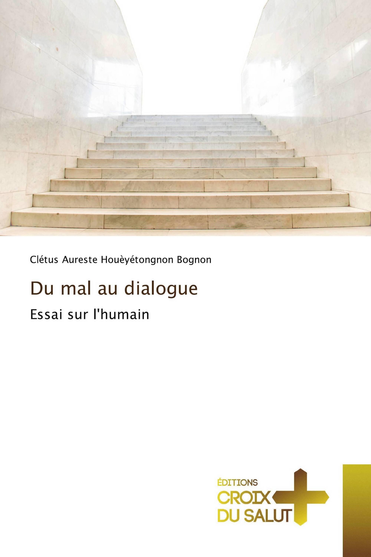 Du mal au dialogue