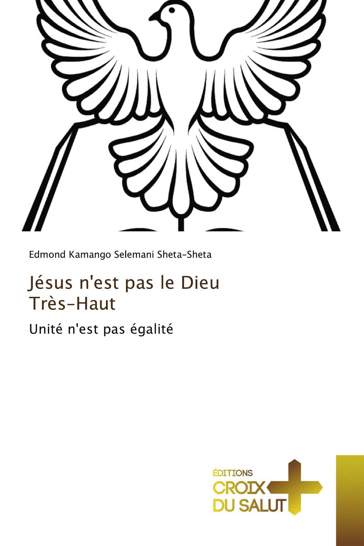 Jésus n'est pas le Dieu Très-Haut