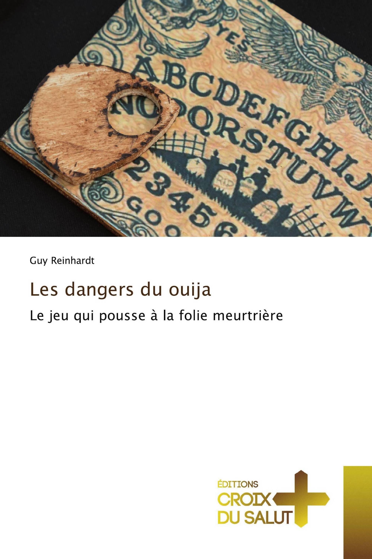 Les dangers du ouija