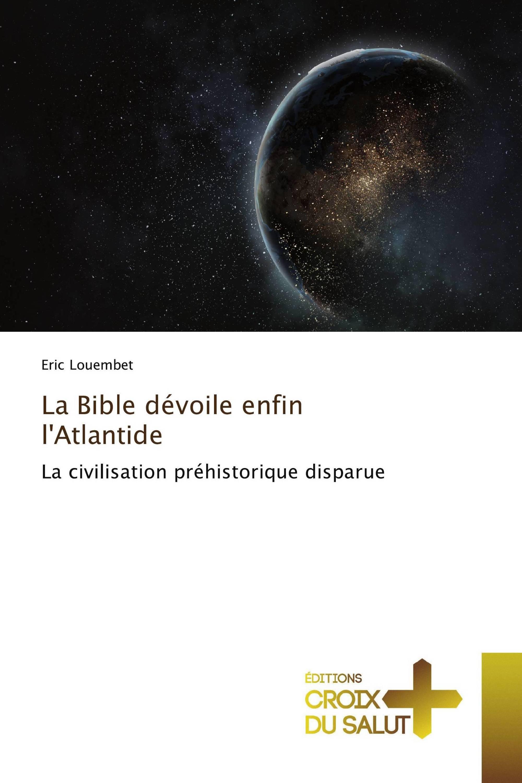 La Bible dévoile enfin l'Atlantide