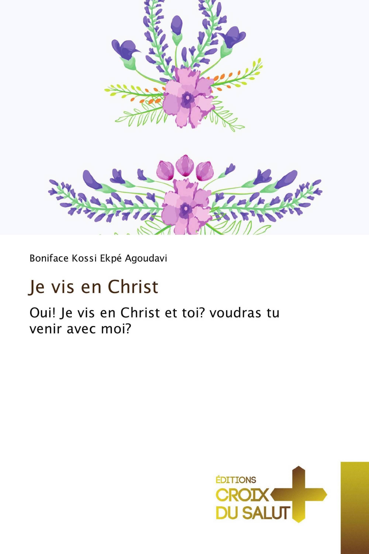 Je vis en Christ