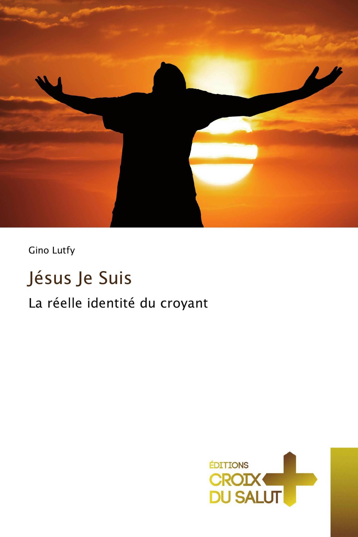 Jésus Je Suis