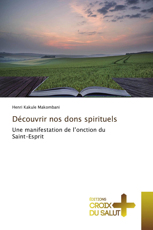 Découvrir nos dons spirituels