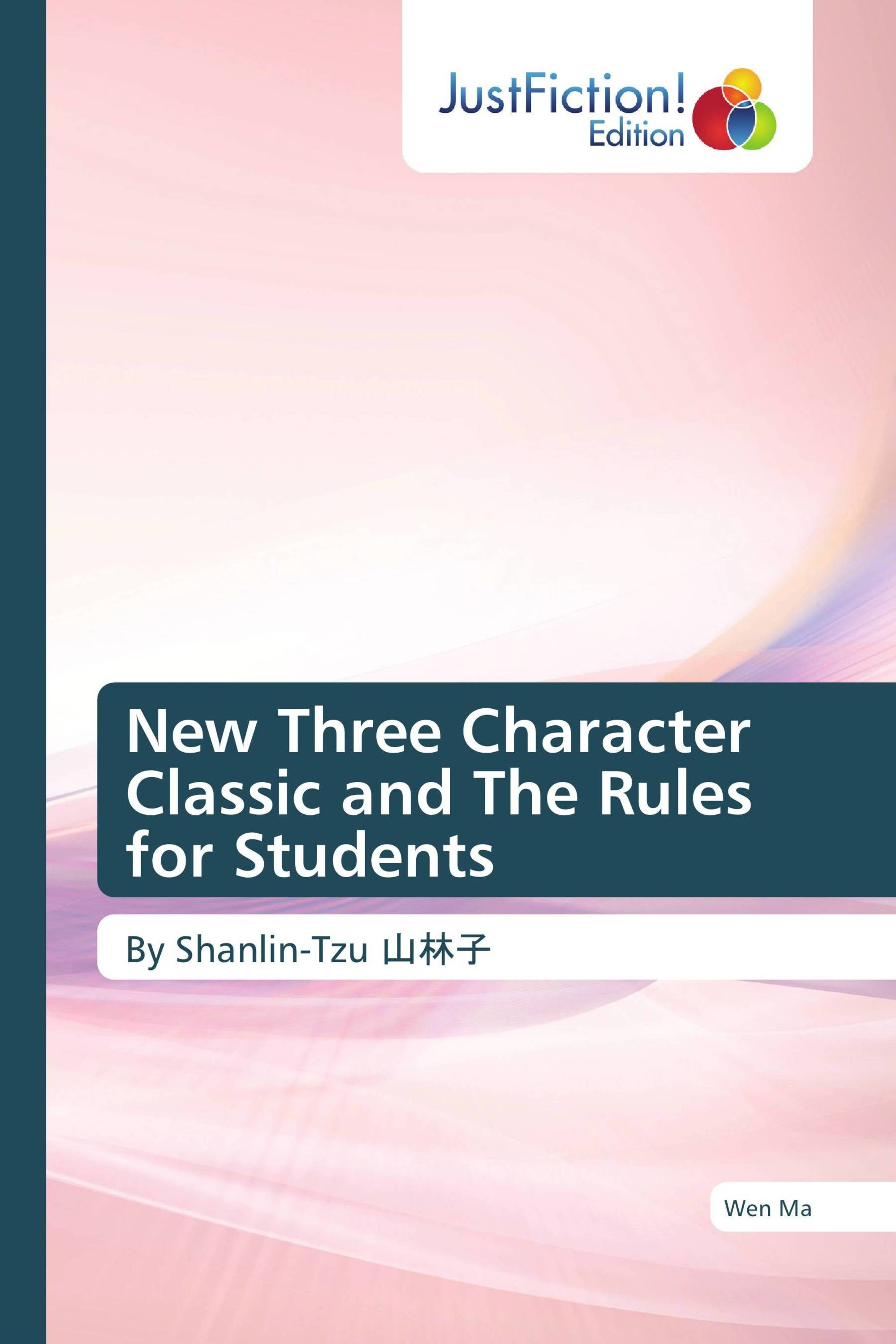 New Three Character Classic and The Rules for Students