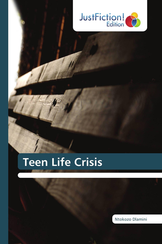 Teen Life Crisis