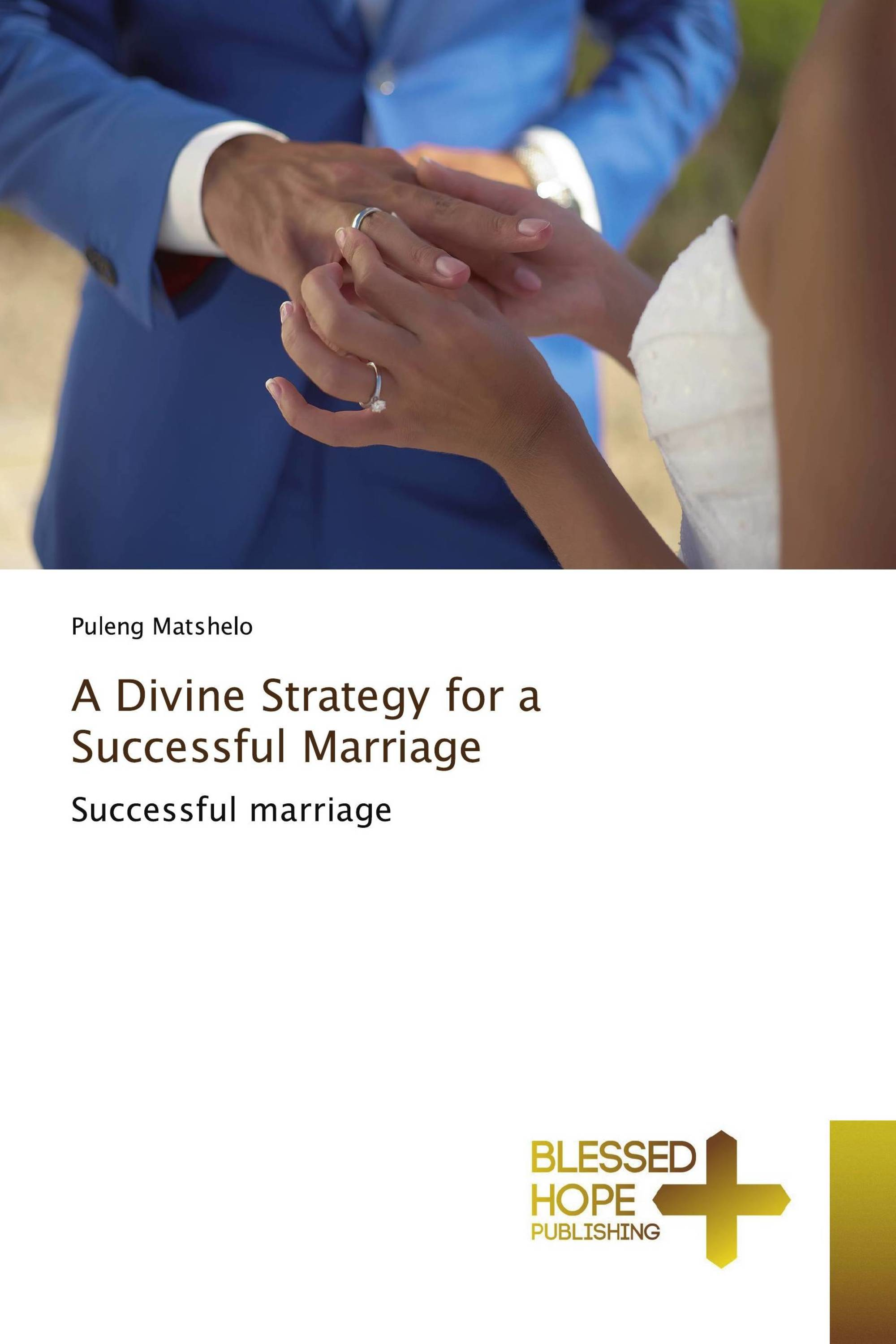 A Divine Strategy for a Successful Marriage