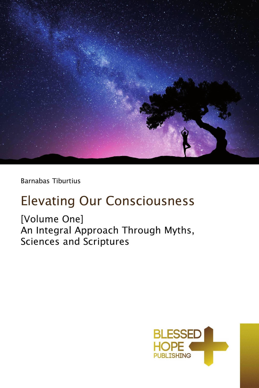 Elevating Our Consciousness