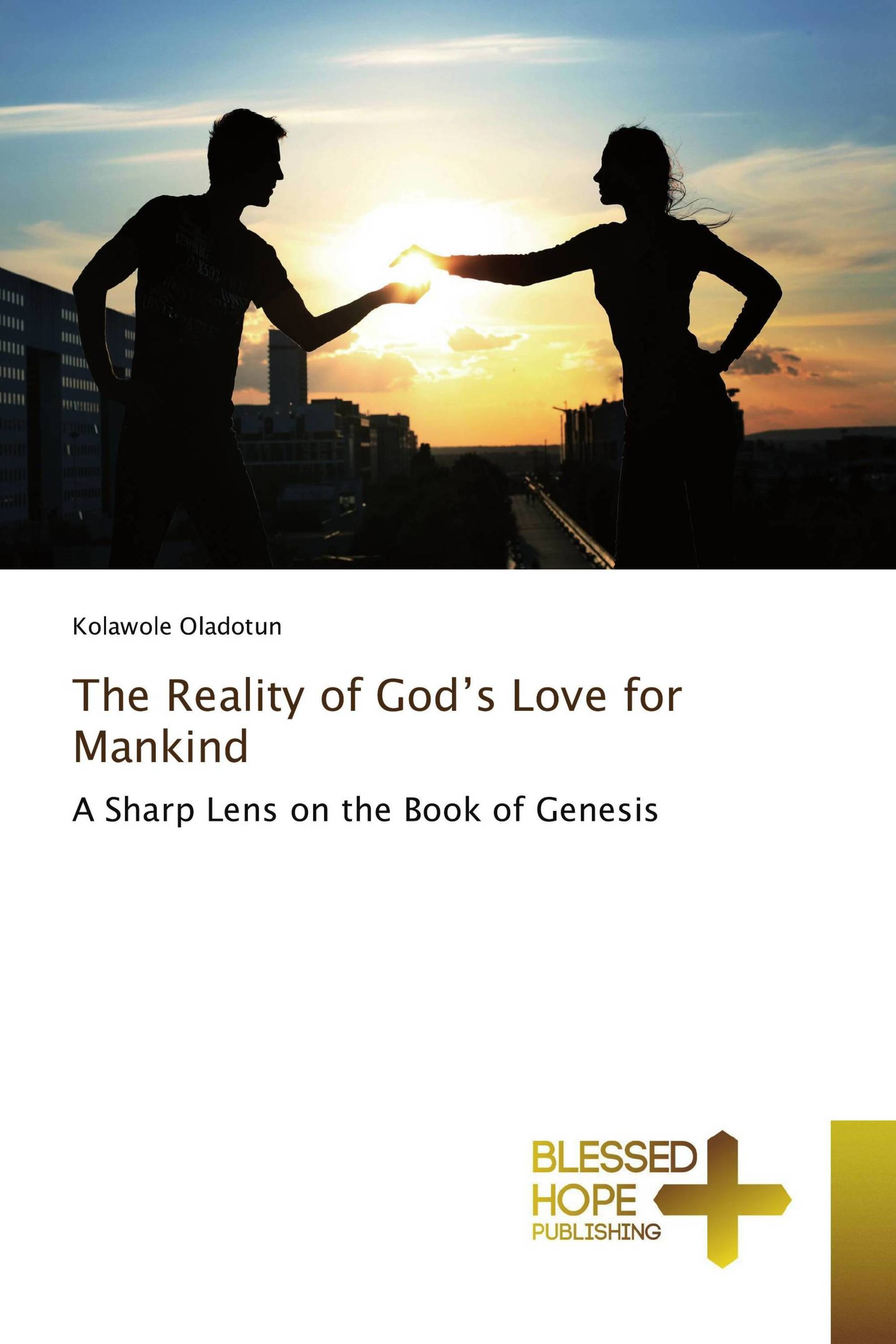 The Reality of God's Love for Mankind