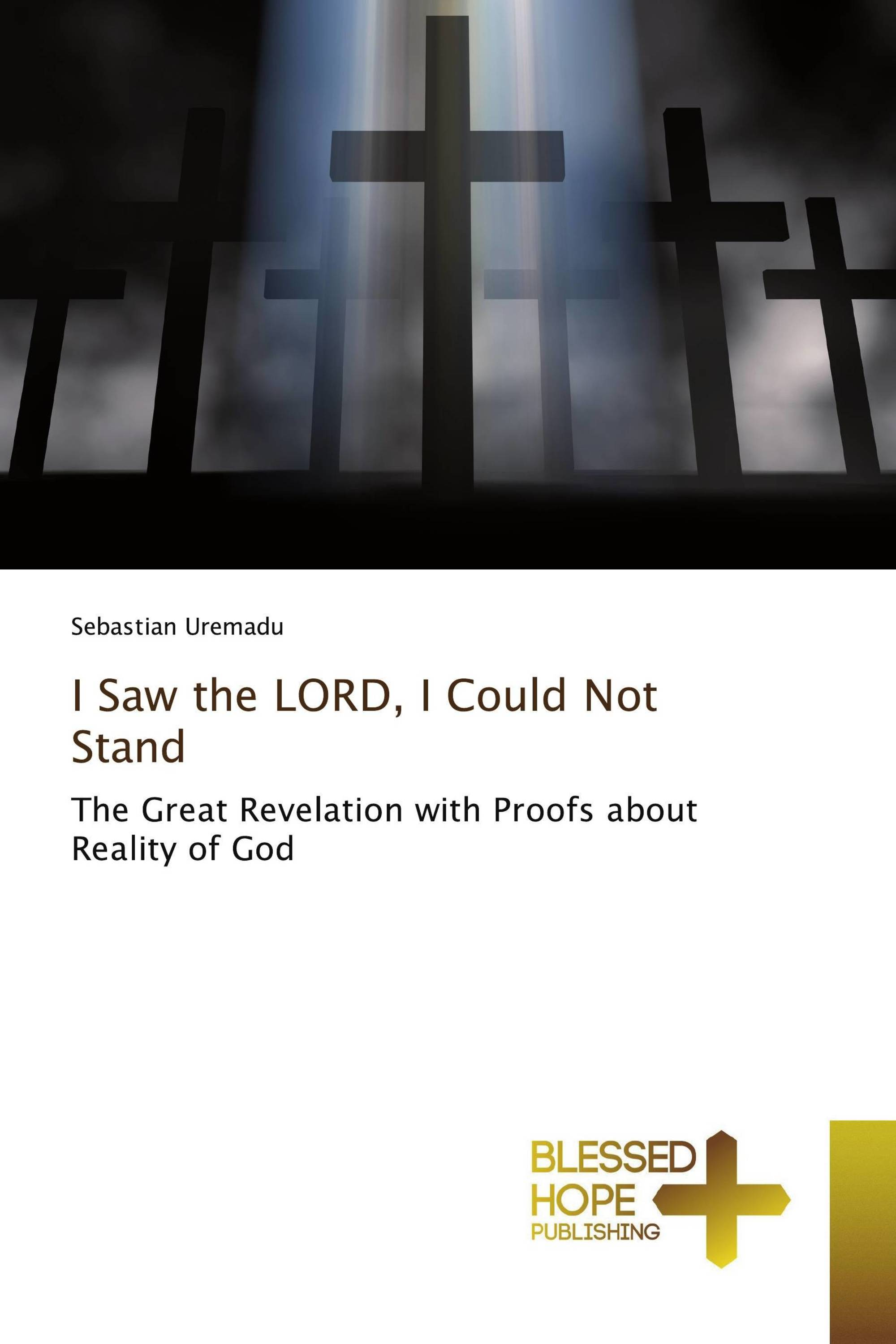I Saw the LORD, I Could Not Stand