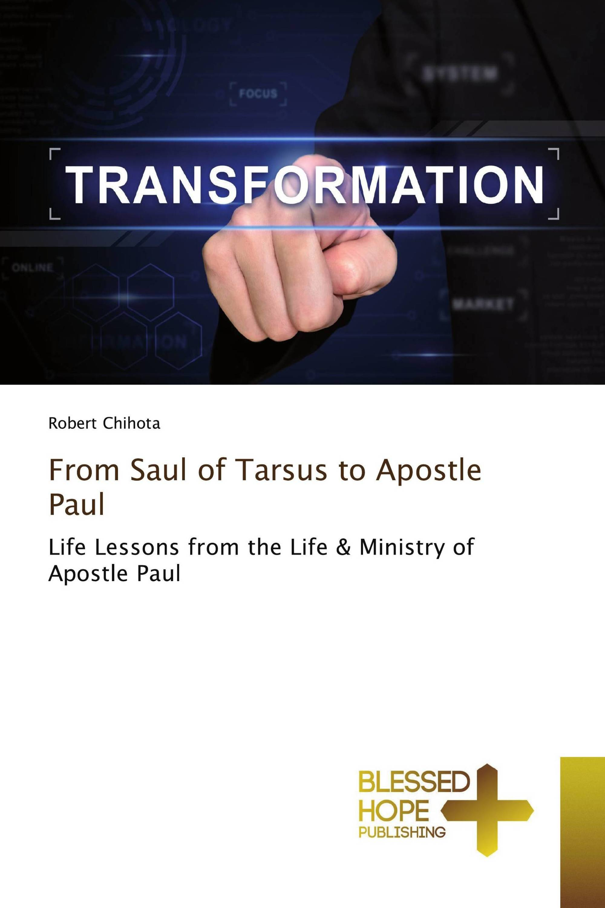 From Saul of Tarsus to Apostle Paul