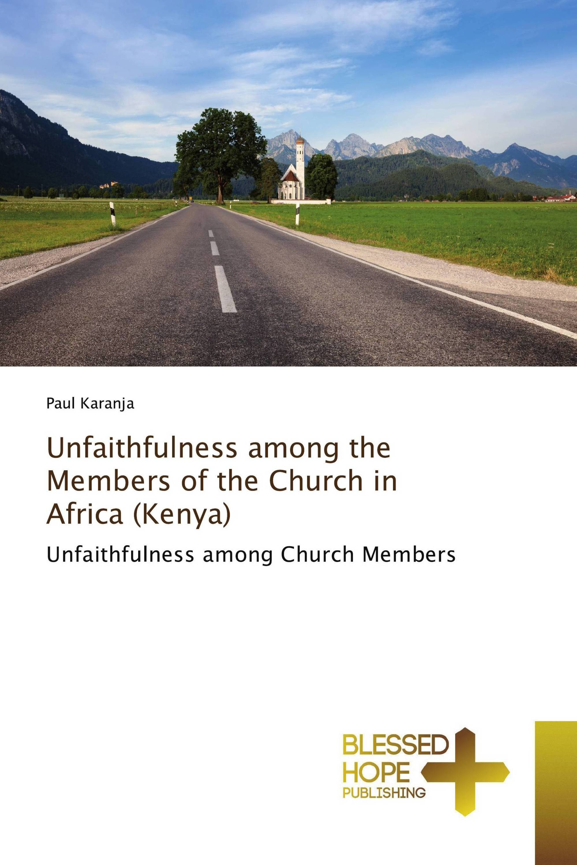Unfaithfulness among the Members of the Church in Africa (Kenya)