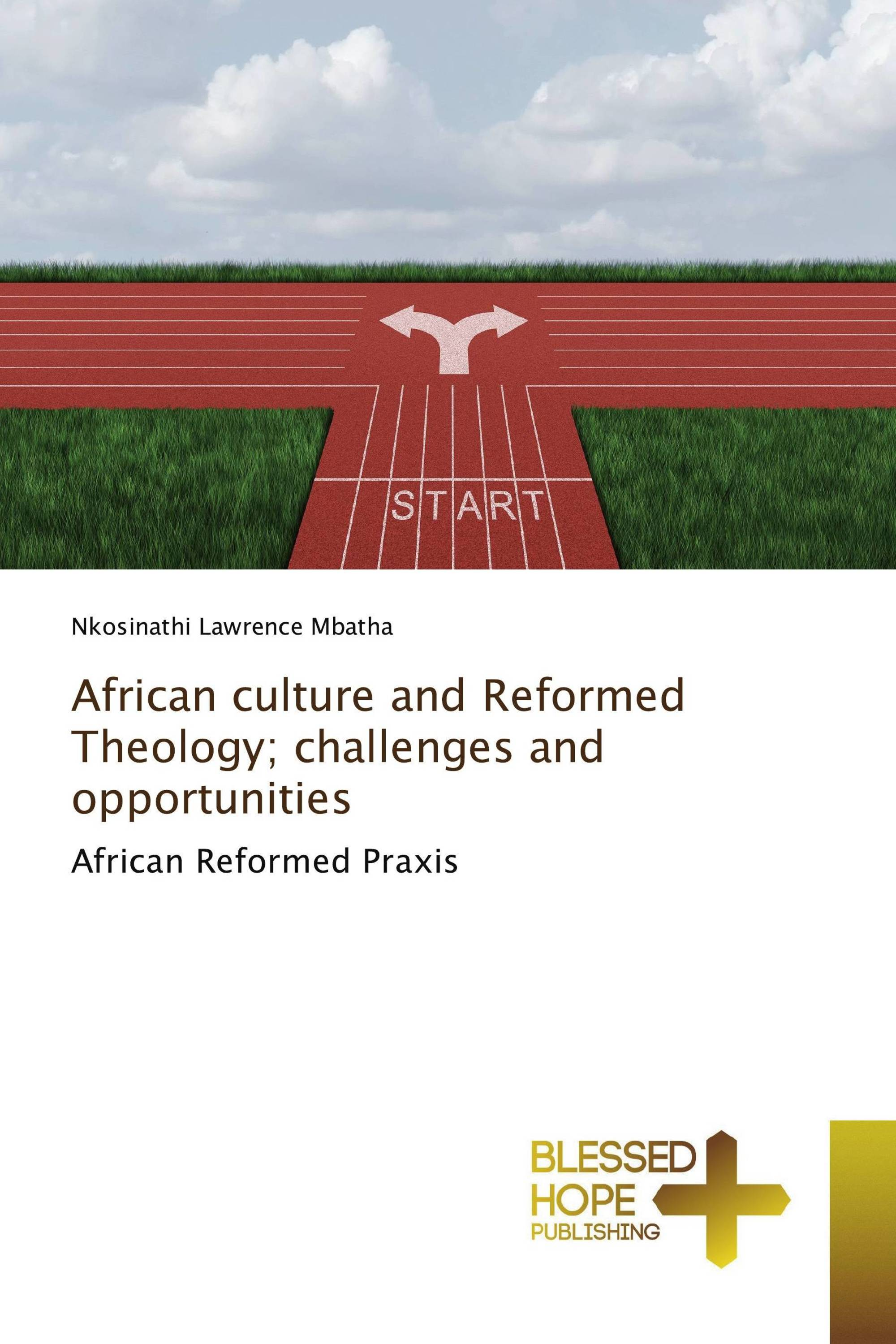 African culture and Reformed Theology; challenges and opportunities