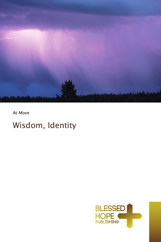 Wisdom, Identity