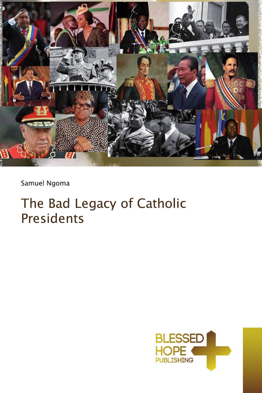The Bad Legacy of Catholic Presidents