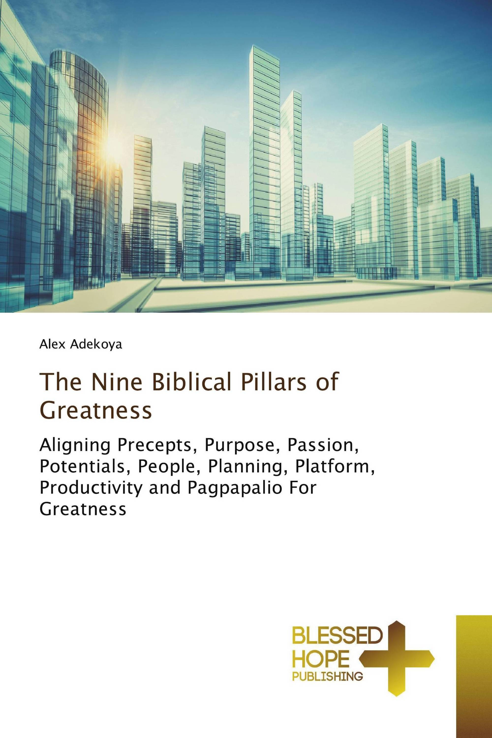 The Nine Biblical Pillars of Greatness