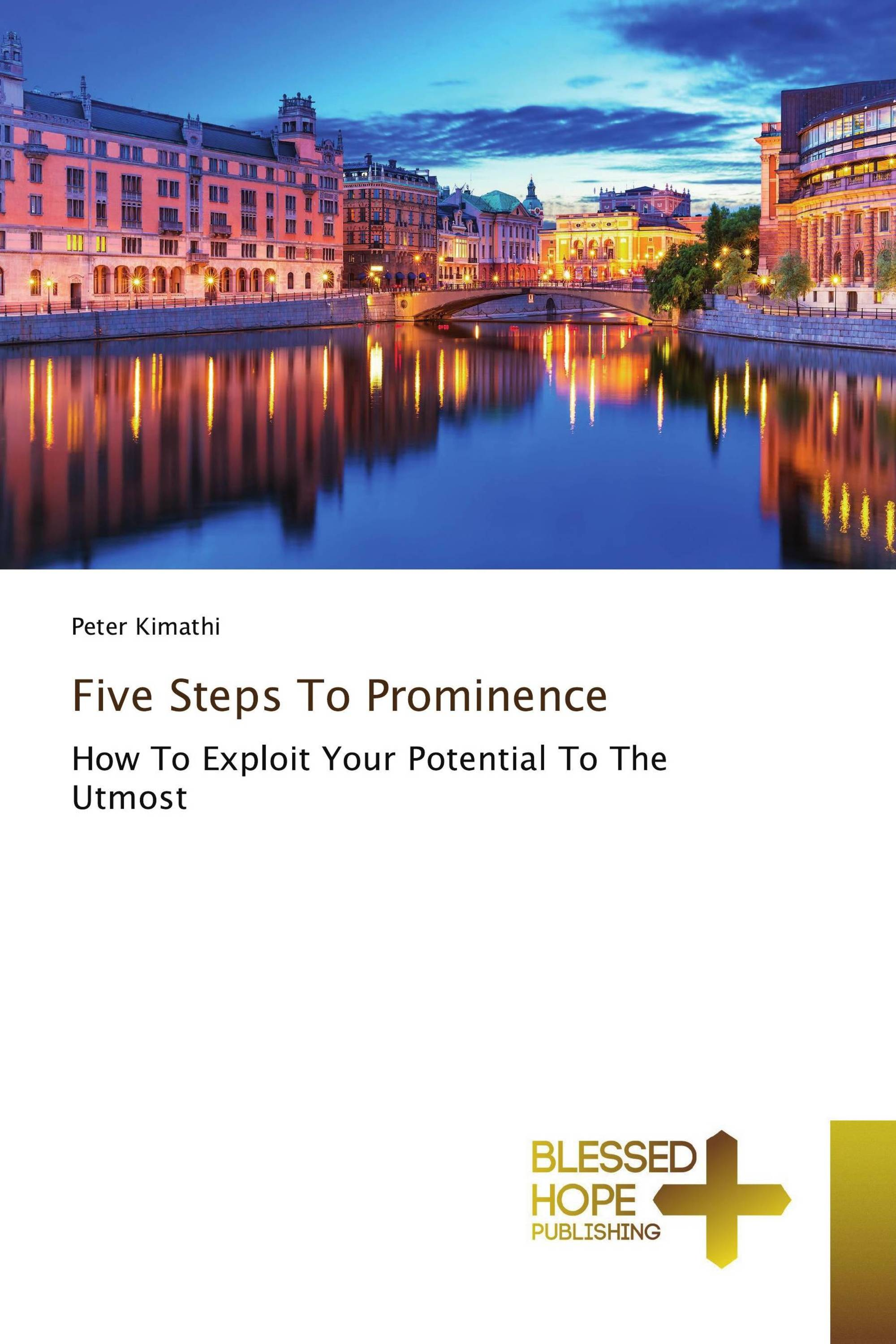 Five Steps To Prominence