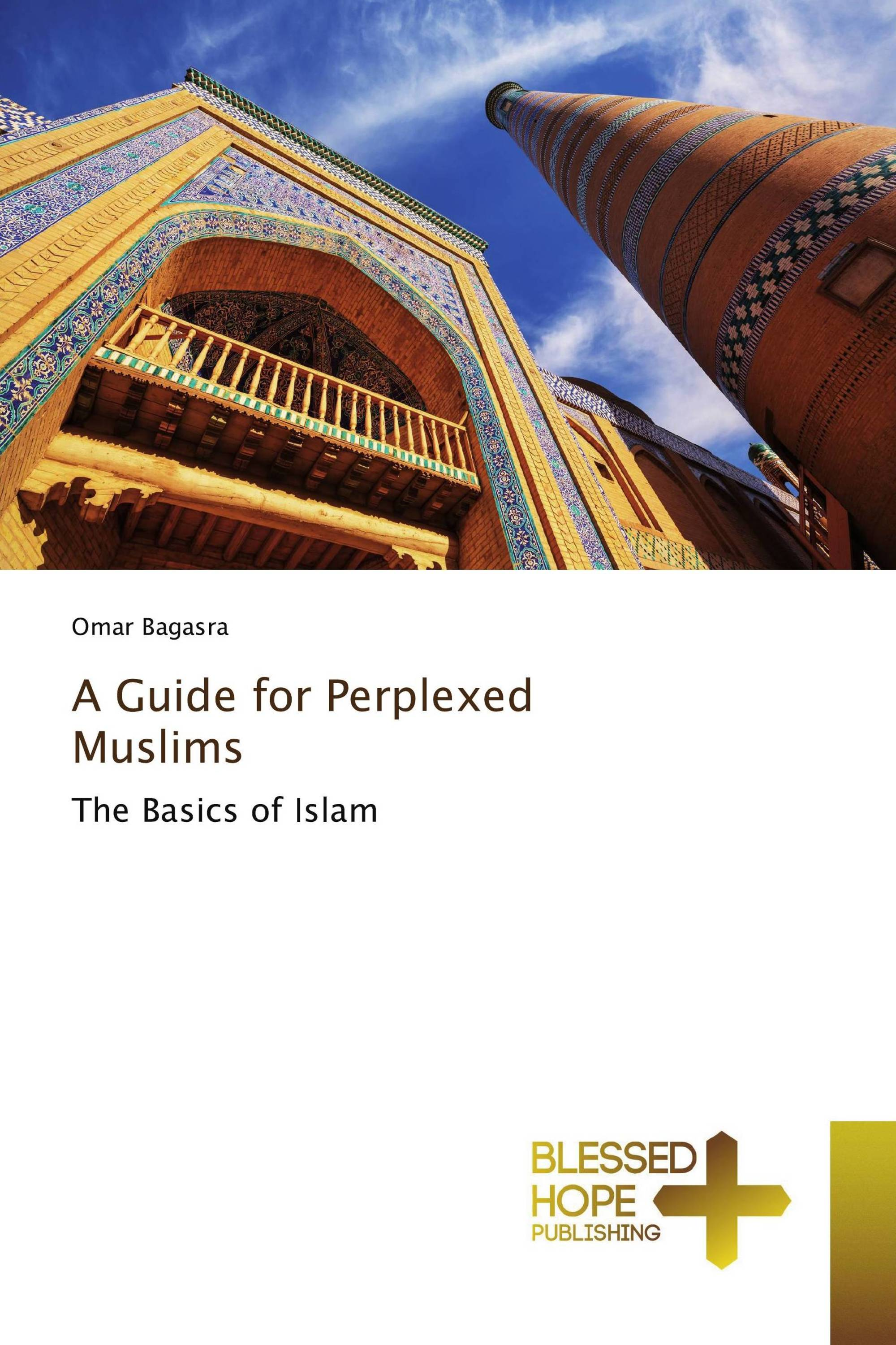 A Guide for Perplexed Muslims