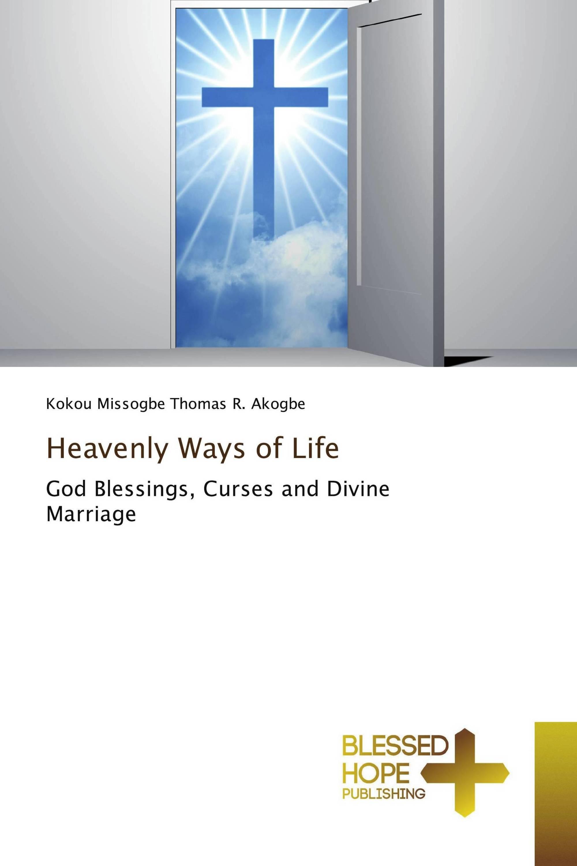 Heavenly Ways of Life